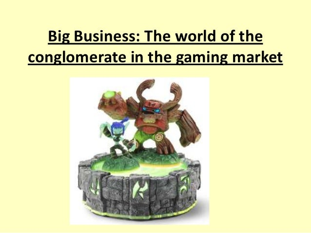 Big Business: The world of theconglomerate in the gaming market