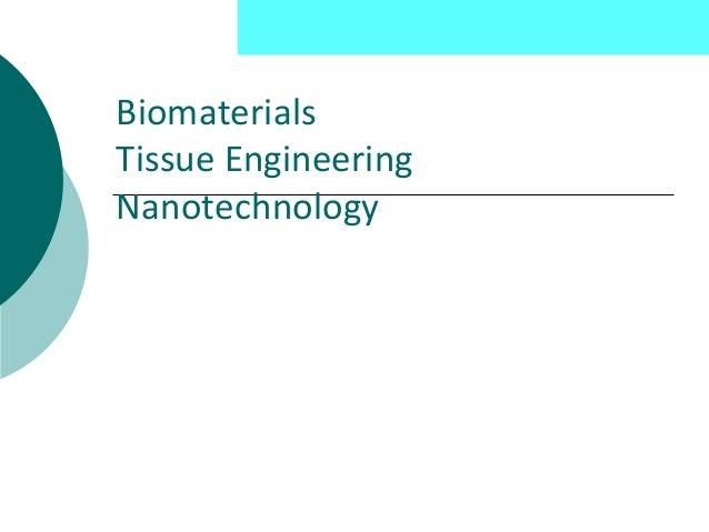 Liu Nanobionics Lab  Biomaterials Tissue Engineering Nanotechnology
