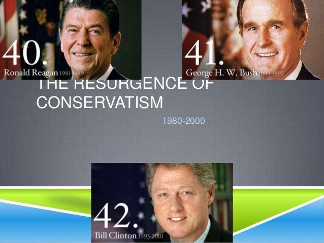 THE RESURGENCE OFCONSERVATISM1980-2000