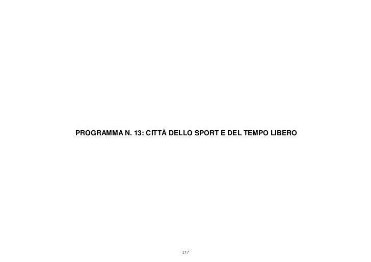PROGRAMMA N. 13: CITTÀ DELLO SPORT E DEL TEMPO LIBERO                         177