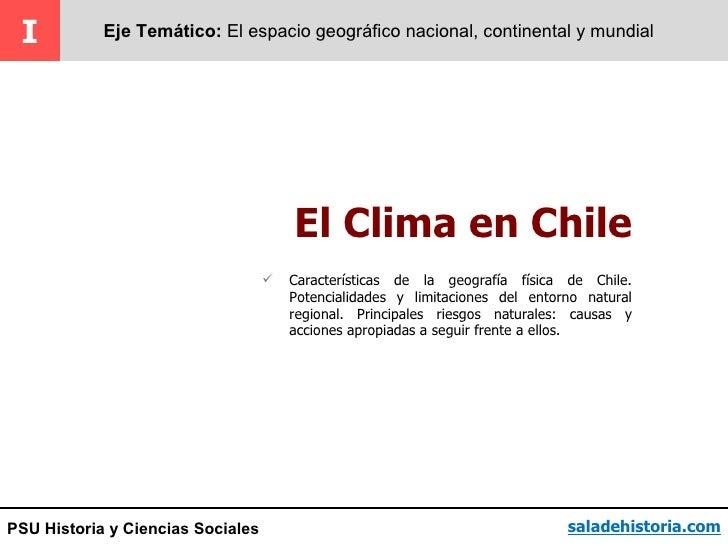 I          Eje Temático: El espacio geográfico nacional, continental y mundial                                       El Cl...