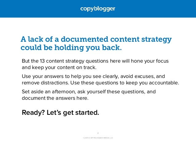 13 Simple Questions to Help You Draft a Winning Content Strategy Slide 2