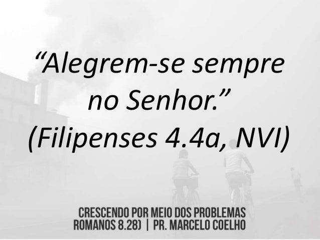 """""""Não tenha medo nem desanime, pois o Senhor irá à frente e estará com você. Ele não vai falhar, nem vai abandonar você."""" (..."""
