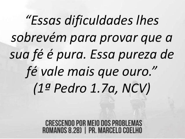 """""""Iremos passar pelo que Cristo passou. Se enfrentamos momentos difíceis com ele, então é certo que com ele passaremos mome..."""