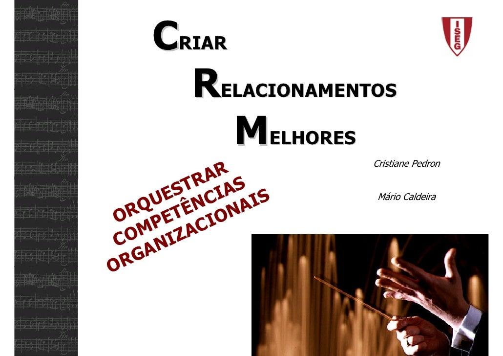 CRIAR      RELACIONAMENTOS          MELHORES                   Cristiane Pedron           AR         TR IAS       ES C    ...