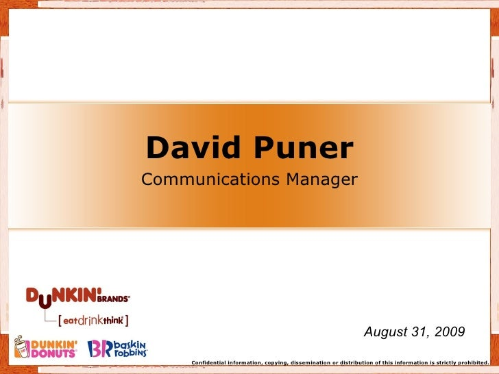 David Puner Communications Manager August 31, 2009