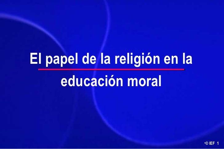 El papel de la religión en la educación moral