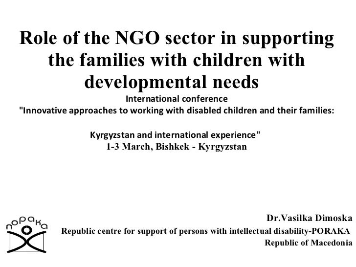 Role of the NGO sector in supporting the families with children with developmental needs    International conference  &quo...