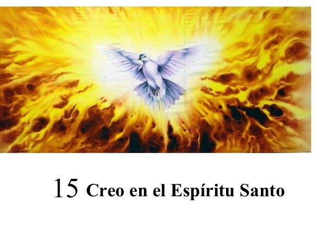 Creo en el Espíritu Santo15