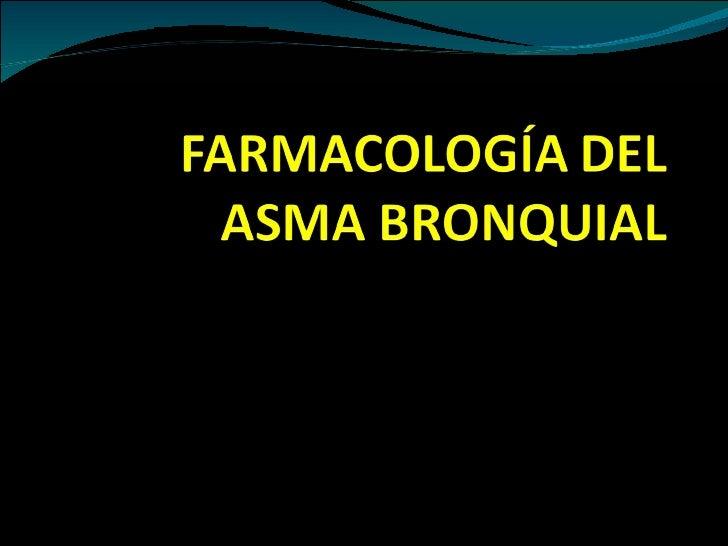 13. farmacología del asma bronquial