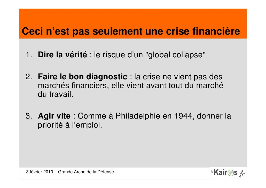 13 Fevrier 2010 Le Kairos Sortir De La Crise Slide 3
