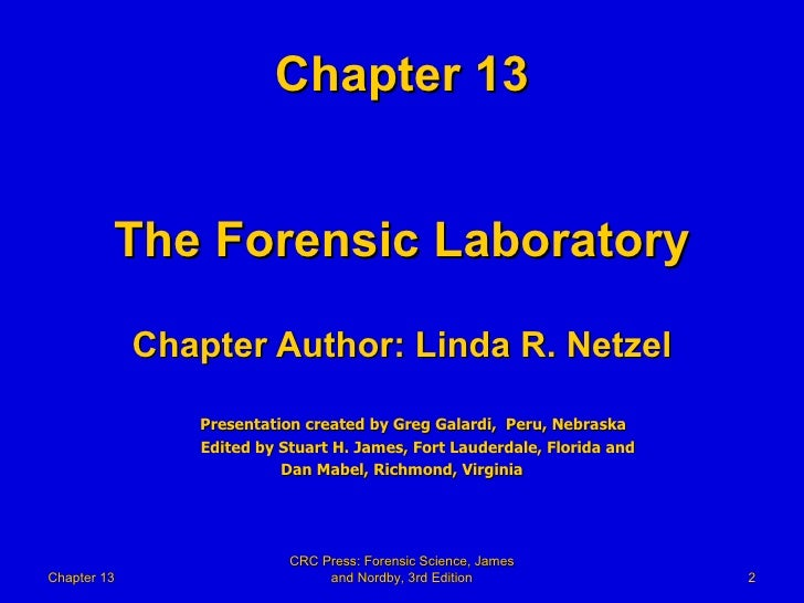13  Forensic Science Powerpoint Chapter 13  The Forensic Laborat Slide 2