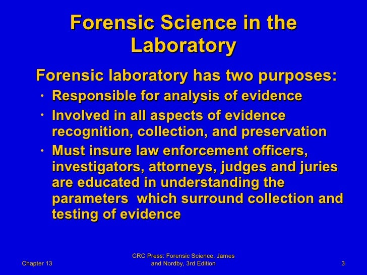 13  Forensic Science Powerpoint Chapter 13  The Forensic Laborat Slide 3