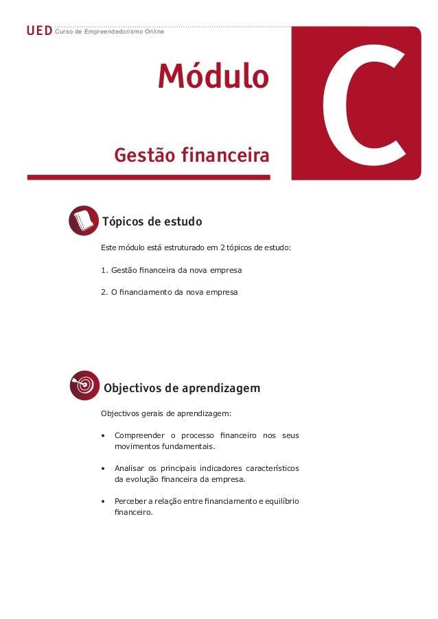 CUED Curso de Empreendedorismo Online                                  Módulo                       Gestão financeira     ...