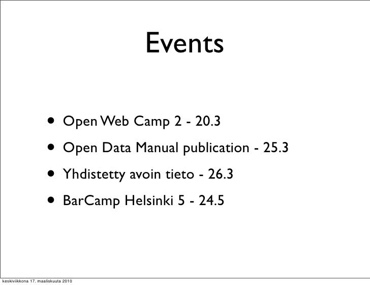 Events                       • Open Web Camp 2 - 20.3                      • Open Data Manual publication - 25.3          ...