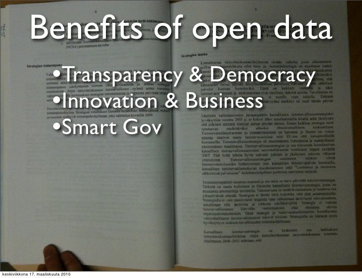 Benefits of open data                         •Transparency & Democracy                         •Innovation & Business     ...