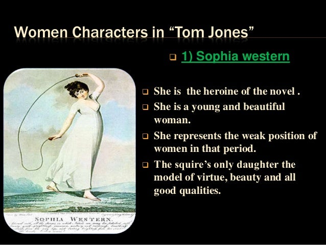 the character of tom jones in A discussion of important themes running throughout tom jones great supplemental information for school essays and projects.