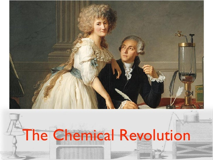 The Chemical Revolution