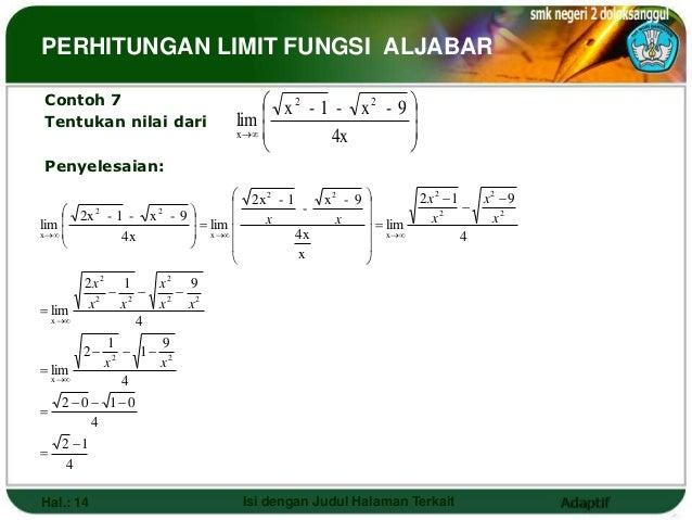 PERHITUNGAN LIMIT FUNGSI ALJABARContoh 7                                x2 - 1 - x2 - 9 Tentukan nilai dari             ...