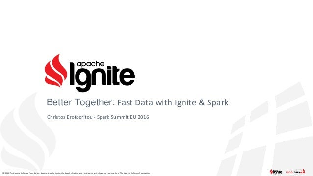 Better together: Fast Data with Apache Spark™ and Apache