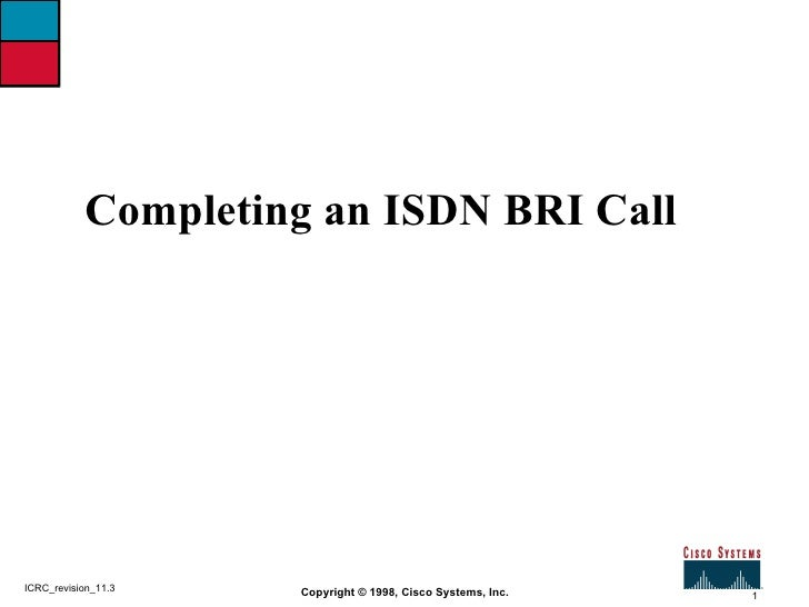Completing an ISDN BRI Call