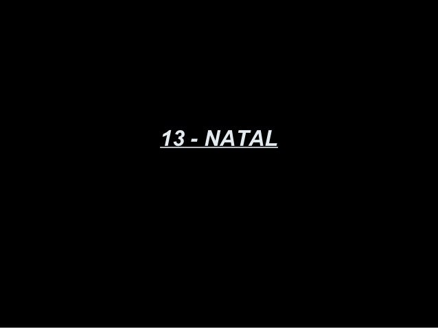 13 - NATAL