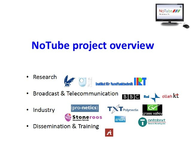 NoTube project overview