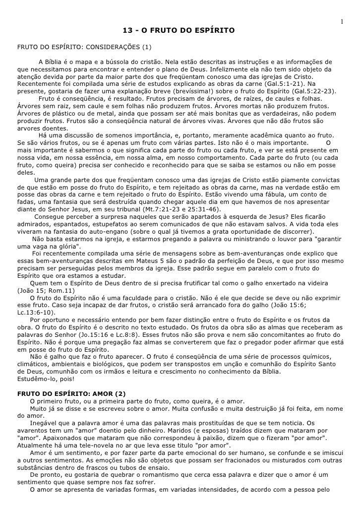1                                 13 - O FRUTO DO ESPÍRITOFRUTO DO ESPÍRITO: CONSIDERAÇÕES (1)        A Bíblia é o mapa e ...