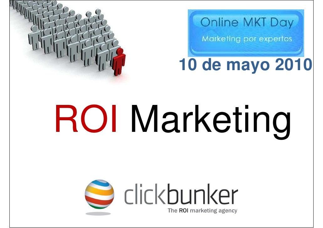 10 de mayo 2010   ROI Marketing