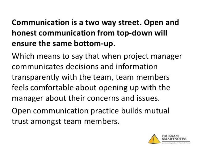 Project manager should identify efficientcommunication channels with each of thestakeholders, keep cultural differences in...