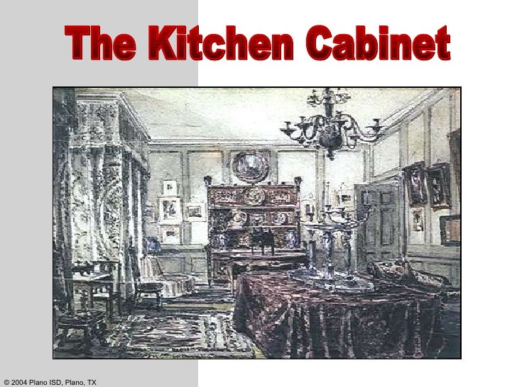 Andrew Jackson Kitchen Cabinet Apush