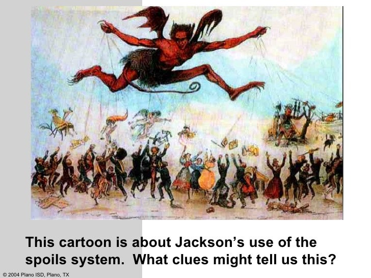 Spoils System Andrew Jackson Extraordinary Old Hickory Andrew Jackson Decorating Inspiration