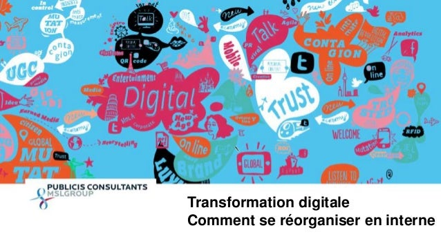 1  Transformation digitale  Comment se réorganiser en interne