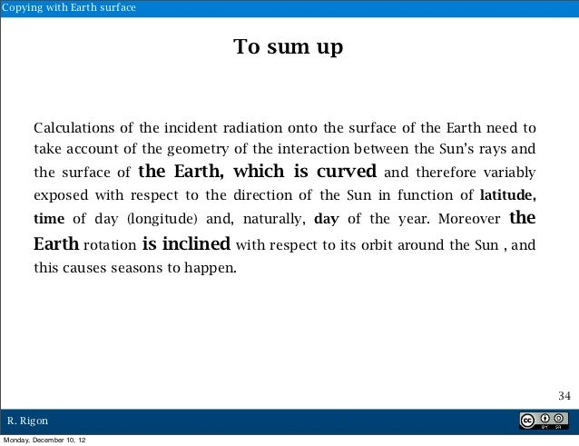 Copying with Earth surface                                        To sum up        Calculations of the incident radiation ...