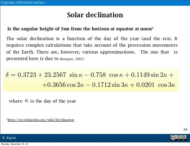 Copying with Earth surface                                           Solar declination     Is the angular height of Sun fr...