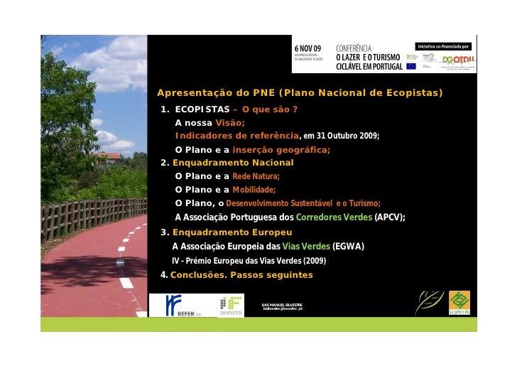13. Refer LuíS Silvestre Slide 2