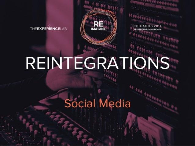 REINTEGRATIONS  Social Media