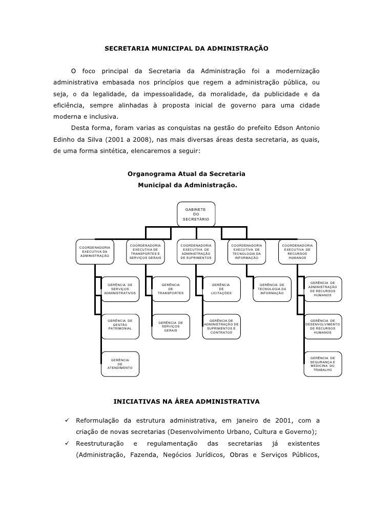 SECRETARIA MUNICIPAL DA ADMINISTRAÇÃO       O    foco    principal       da    Secretaria       da   Administração        ...