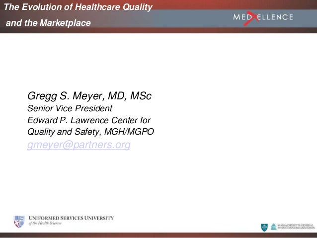 June 2005 Gregg S. Meyer, MD, MSc Senior Vice President Edward P. Lawrence Center for Quality and Safety, MGH/MGPO gmeyer@...