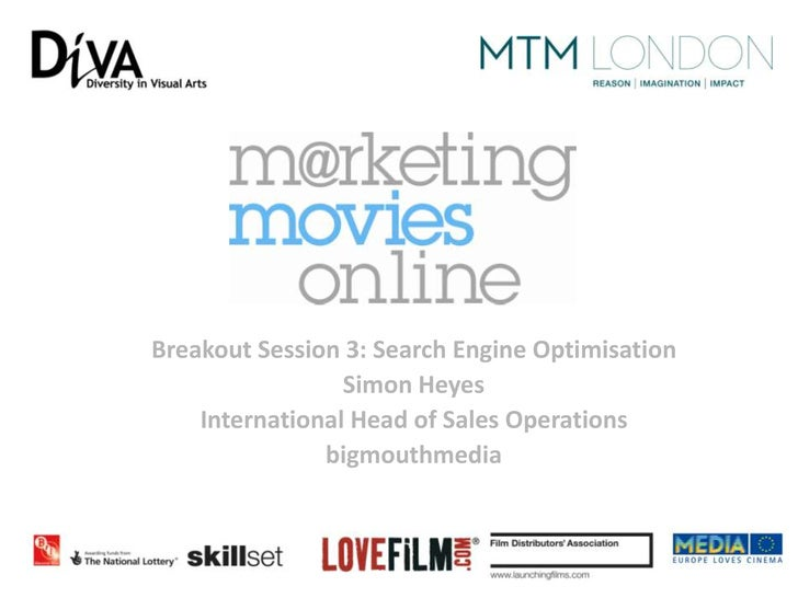 Breakout Session 3: Search Engine Optimisation                 Simon Heyes    International Head of Sales Operations      ...