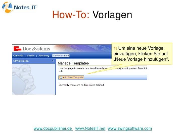 How-To: Vorlagen                                         1) Um eine neue Vorlage                                       ein...