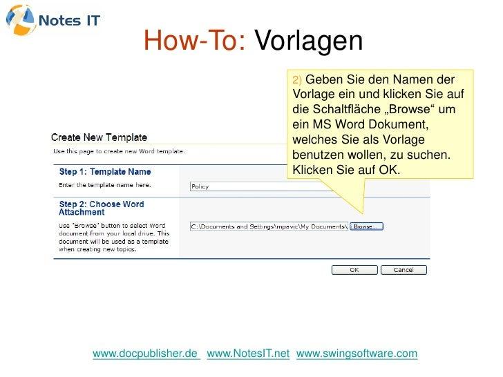 How-To: Vorlagen                                    2) Geben Sie den Namen der                                    Vorlage ...