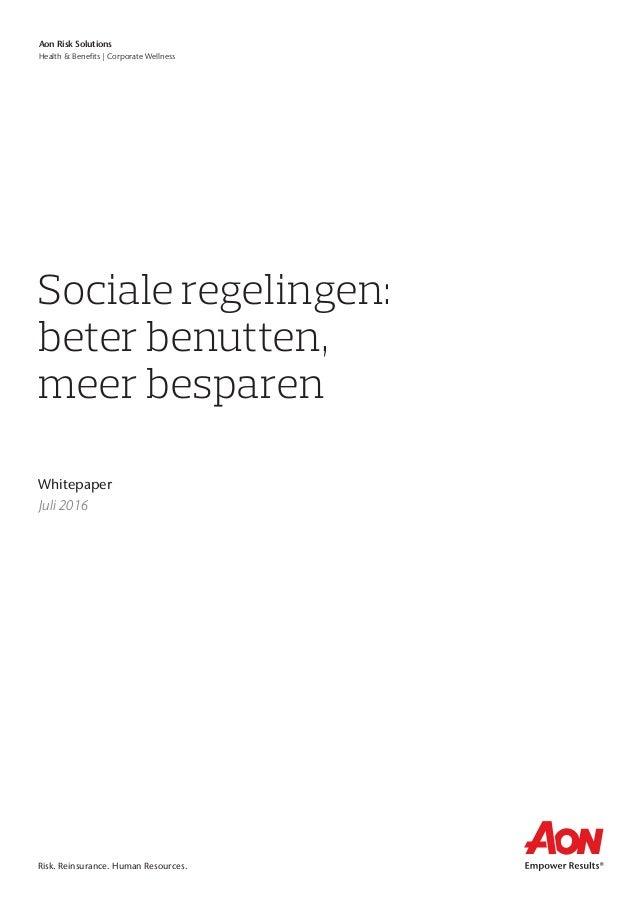 Risk. Reinsurance. Human Resources. Aon Risk Solutions Health & Benefits | Corporate Wellness Sociale regelingen: beter be...