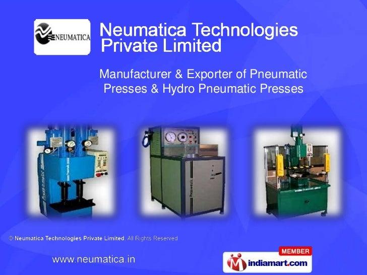 Manufacturer & Exporter of PneumaticPresses & Hydro Pneumatic Presses