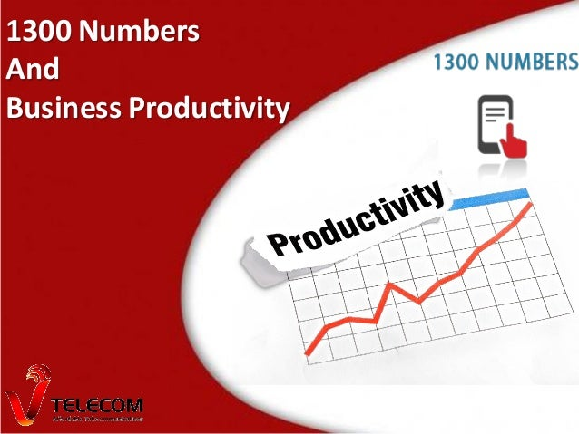 1300 Numbers And Business Productivity