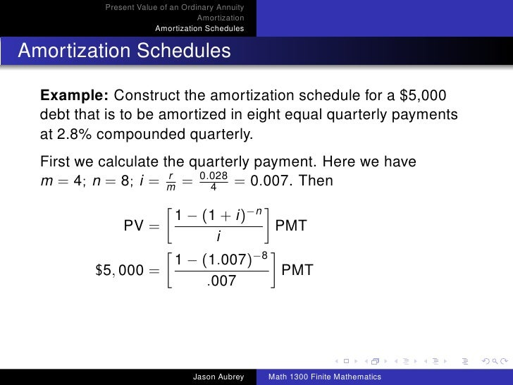 math 1300 section 3 4 present value of an ordinary annuity amortiza