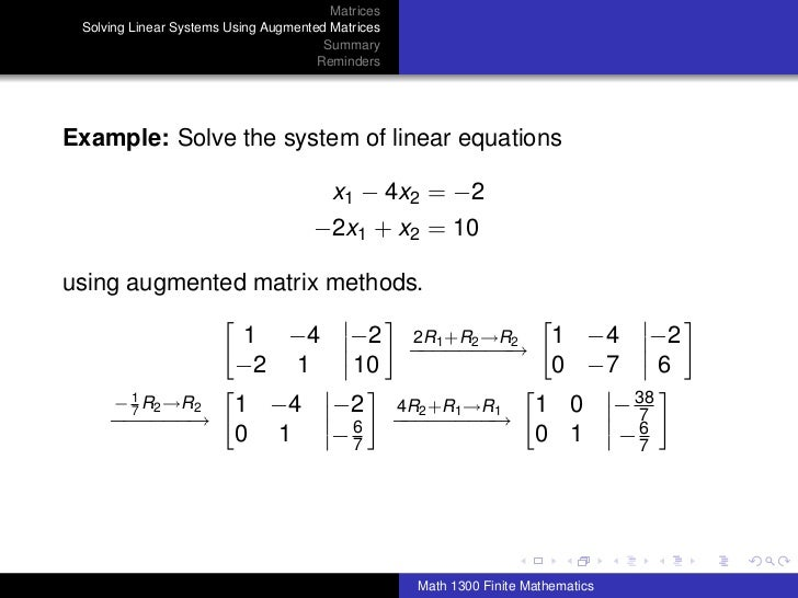 Math 1300: Section 4-2 Systems of Linear Equations; Augmented Matrices