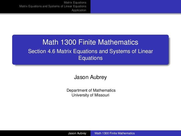 Matrix EquationsMatrix Equations and Systems of Linear Equations                                      Application         ...