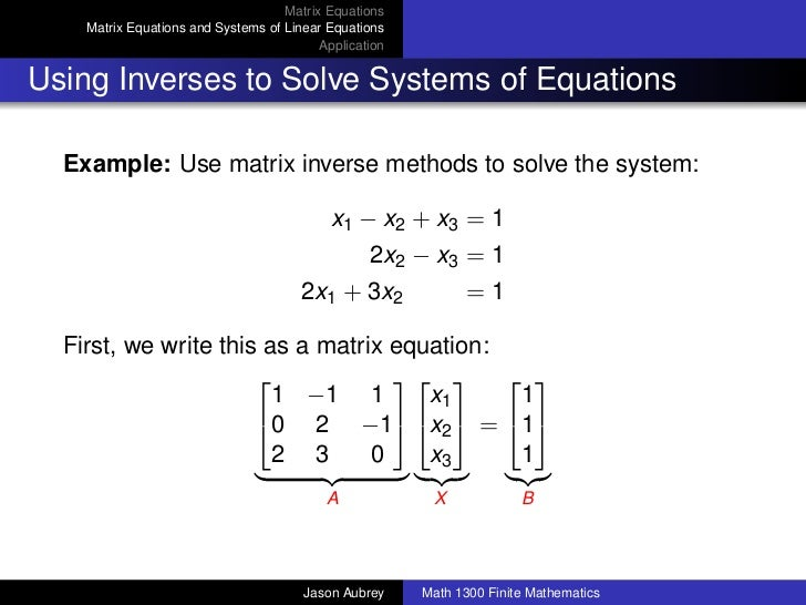 Math 1300: Section 4-6 Matrix Equations and Systems of Linear Equatio…