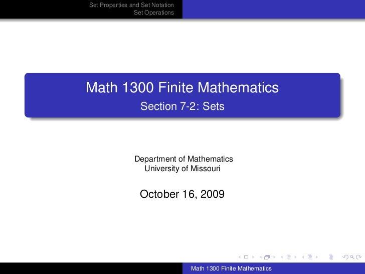 Set Properties and Set Notation                Set OperationsMath 1300 Finite Mathematics                  Section 7-2: Se...